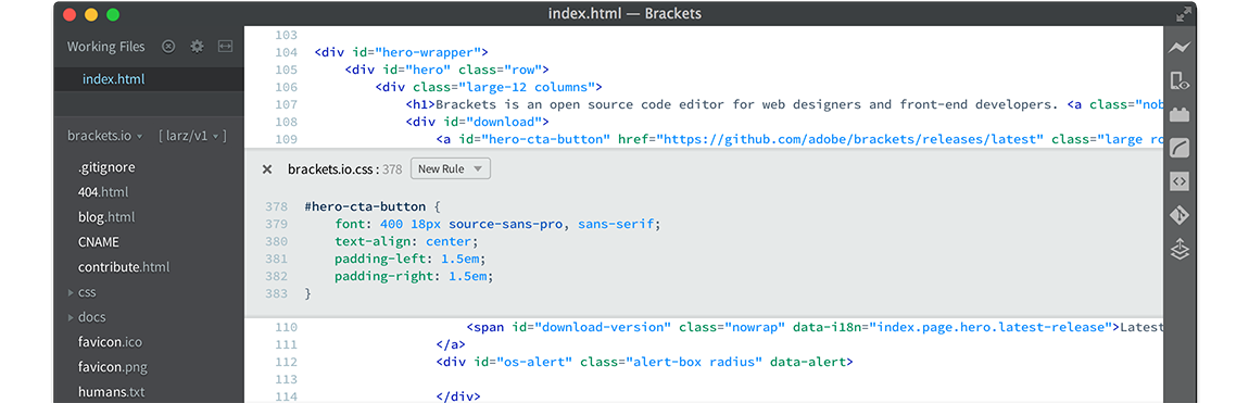 Brackets - Brackets allows developers to edit source code files in their browser