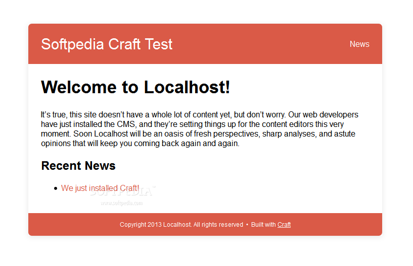 Craft - You can check if Craft installed correctly by accessing the site's URL and seeing some basic content