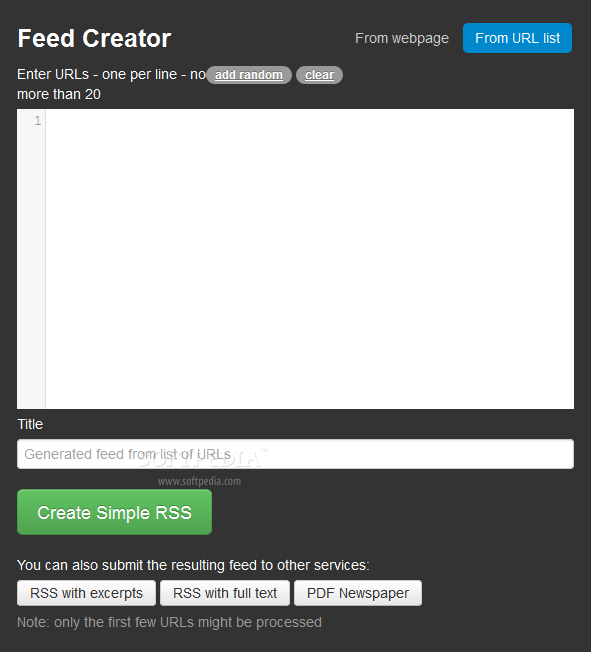 Feed Creator - Feed Creator can also take a list of URLs and place them inside an RSS file/stream