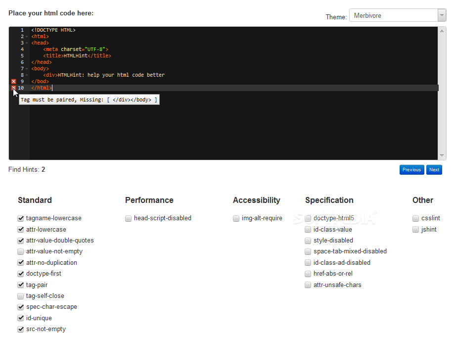 HTMLHint - HTMLHint is a tool for analyzing HTML code and detecting problems before the code goes into production