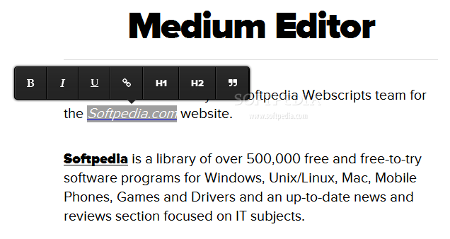Medium Editor - Medium Editor is an inline text formatting toolkit for Web pages, complete with most common formatting controls (default theme)