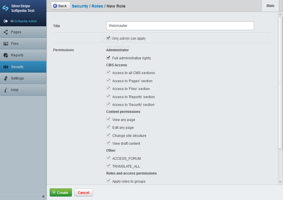 SilverStripe - SilverStripe also allows administrators to setup user roles